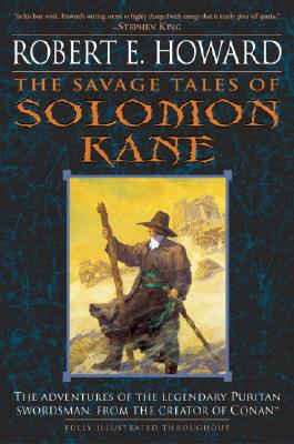 The Savage Tales of Solomon Kane By Howard, Robert E./ Gianni, Gary